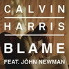 Blame - Calvin Harris Feat. John Newman - [Original Song]