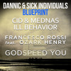 Dannic Francesco Rossi & CID & Mednas - ill Behavior Blueprint In Godspeed You (Ang3l Mash-Up)