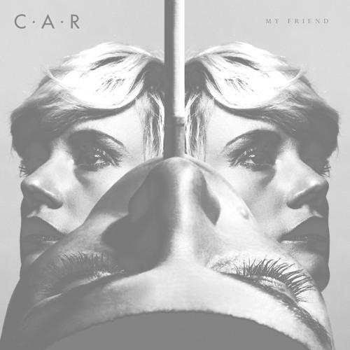 C.A.R. 'My Friend'