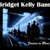 Texas Toast, Bridget Kelly Band (Forever In Blues, 2014)