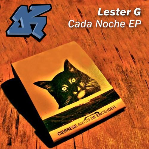 Lester G - Cada Noche (Deejayz On Fyre Remix)