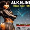 Alkaline - Things Take Time - Black List Riddim - September 2014 mp3