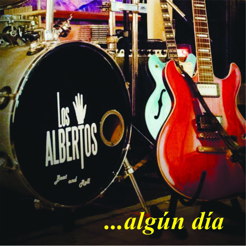 """Algun dia"" Los Albertos Beat and Roll"