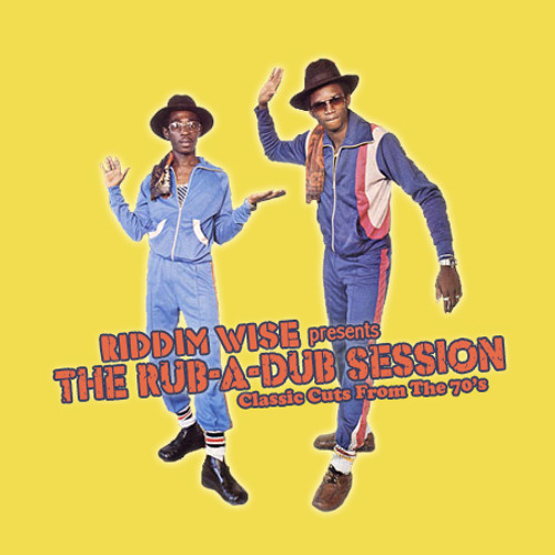 The Rub-a-Dub Session (Mixtape)
