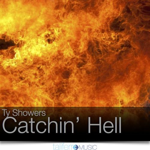 Catchin' Hell
