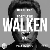 Loud DeJesus - Christopher Walken