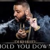 DJ Khaled - Hold U Down Feat. Chris Brown, August Alsina, Future & Jeremih - Louie Poison REMIX