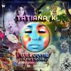 Tatiana K -