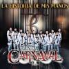 Banda Carnaval - Por Si No Te Vuelvo A Ver 2014