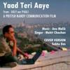 Yaad Teri Aaye (Ugly aur Pagli) - SD
