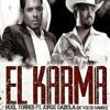 Voz De Mando El Karma Ft. Noel Torres