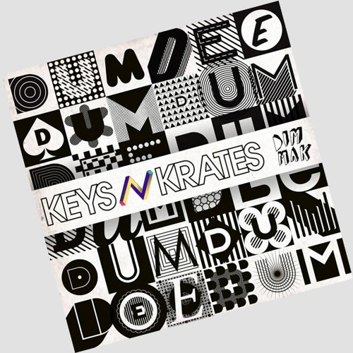 Keys N Krates - Dum Dee Dum (The Ninetys Edit)