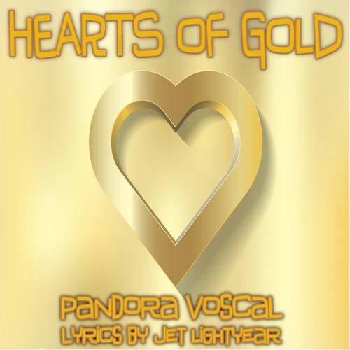 31: Hearts Of Gold - Pandora Voscal