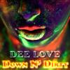 Dee Love Down N Dirty Vol mp3