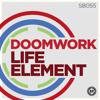 SB055   Doomwork 'Life Element' (Original Mix)
