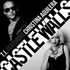 T.I. x Christina Aguilera x Krunk - Castle Walls (Krunk Remix)