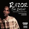 Razor - Tha Shiznit (Thanks Snoop)