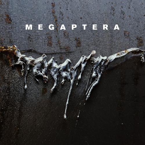 Megaptera - Nailed On Vinyl (RAUB-028)