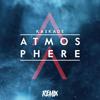 Kaskade - Atmosphere (Mad & Kraus Remix)