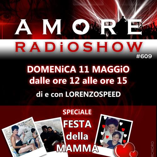 LORENZOSPEED present AMORE Radio Show # 609 11/05/2014 parte 2