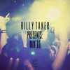 Billy Taner Presents: MIX 10 (KINK Guest Mix)