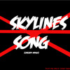 SKYLINES SONG ( CHICKEN WINGS ) -GREEN BEANS AND MAGICAL THEMES