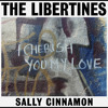 Sally Cinnamon - The Libertines