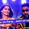 Abhi Toh Party Shuru Hui Hai - Khubsurat 2014, Badshah Astha (Lyrics) mp3