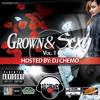 Dj Chemo Grown And Sexy Vol 1 - 25 - HOU$E - Never Going Broke