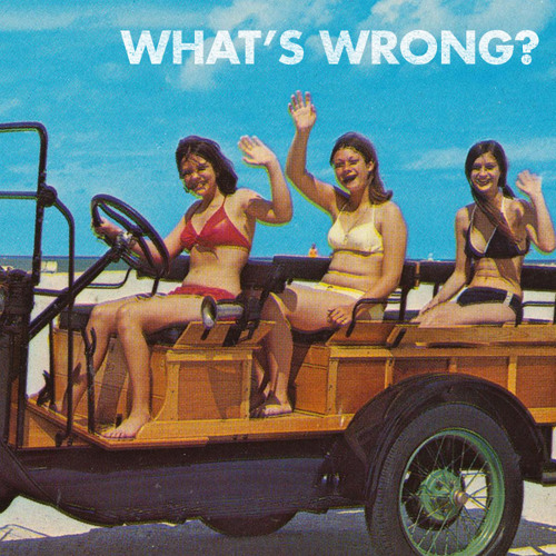 ? - What's Wrong (2007)