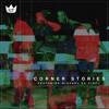 Download Corner Stories ft. Michael Da Vinci (Prod. Ktoven) Mp3