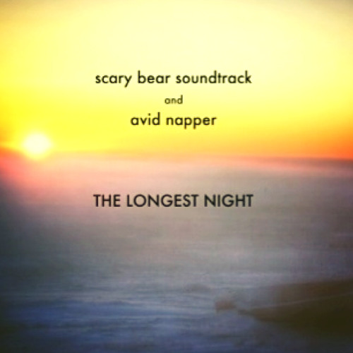 The Longest Night - Scary Bear Soundtrack and Avid Napper