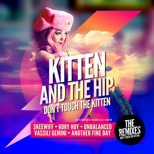 Dont Touch The Kitten *REMIXED EP*