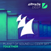 Planet Of Sound feat. Cider Sky - Together (Original Mix) [OUT NOW!]