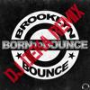 Brooklyn Bounce - Born To Bounce (DJ Deka Remix) sc