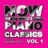Now thats What I Call Piano Classics vol 1