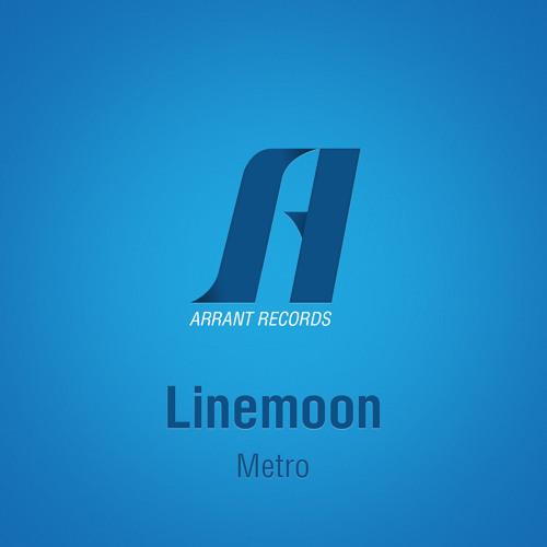 Linemoon - Metro (Original Mix)