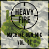 Machine Gun Mix // vol. 01