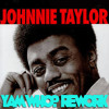 JOHNNY TAYLOR - SECONDS OF YOUR LOVE (YAM WHO? REWORK)