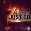 Download ProTee - Just So(original).mp3 Mp3
