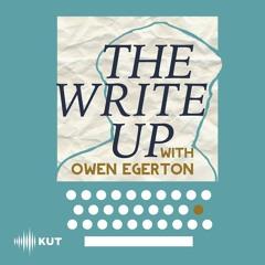 The Write Up with Owen Egerton-Manuel Gonzales