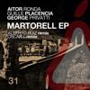 Aitor Ronda, George Privatti, Guille Placencia - Martorell (Original Mix) [La Pera]