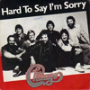 Chicago - Hard To Say Im Sorry - - Work In Progress REMIX - -