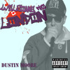 08 Only The Best - Dustin Moore (prod. By Penacho)