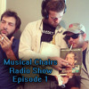 Musical Chairs Radio Show Ep. 1 - Moonlight Sonata In Your Pee Hole