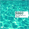CAPSUN - 5000 (All For The Love)