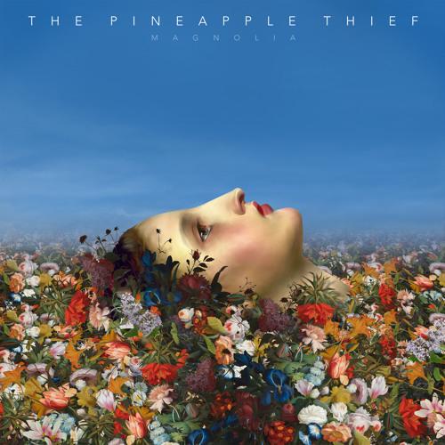 The Pineapple Thief - Magnolia (album stream)
