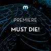 Premiere: Must Die! 'Gem Shards'