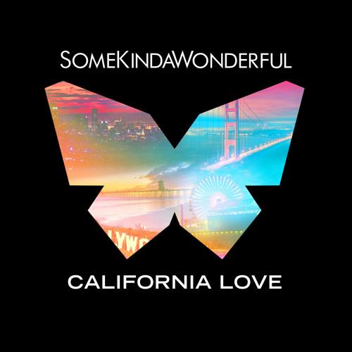 SomeKindaWonderful- California Love