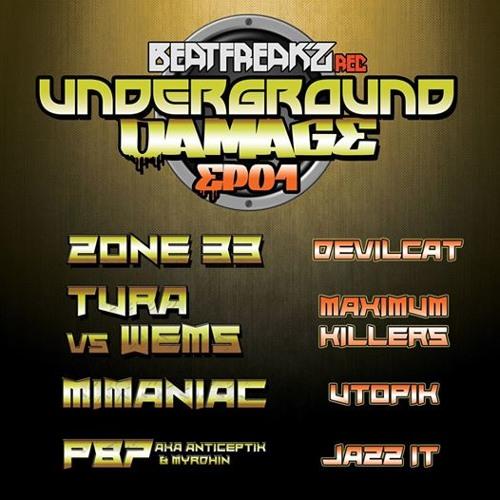 TURA vs WEMS - Maximum Killers / Underground Damage 01 / Beatfreak'z Records